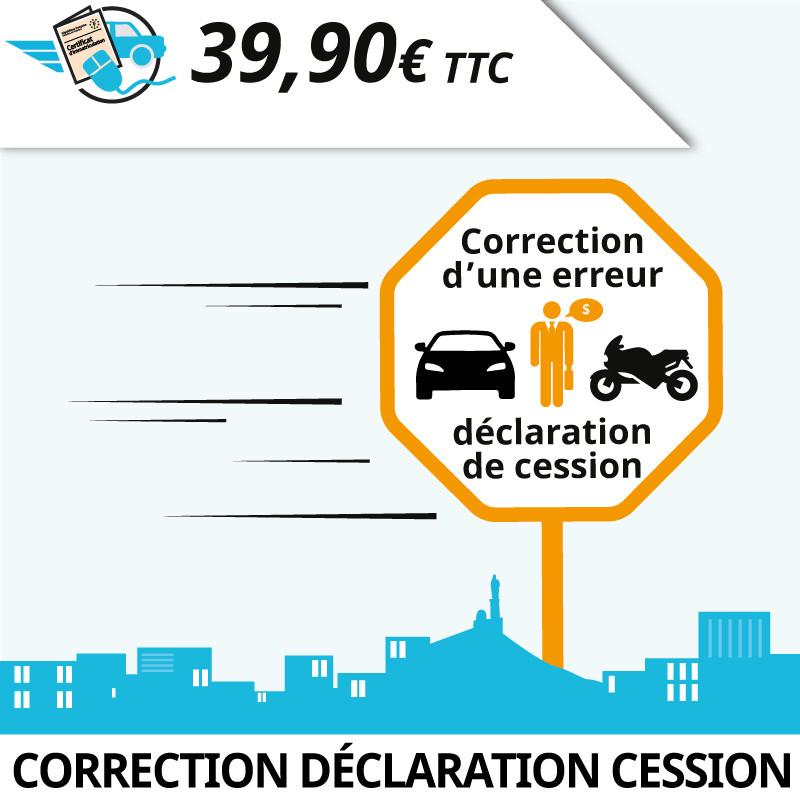 Correction d'une erreur de saisie sur la déclaration de cession