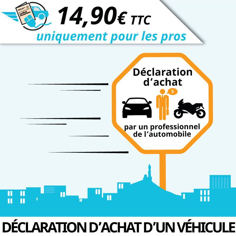 Déclaration d'achat d'un véhicule par professionnel de l'automobile.
