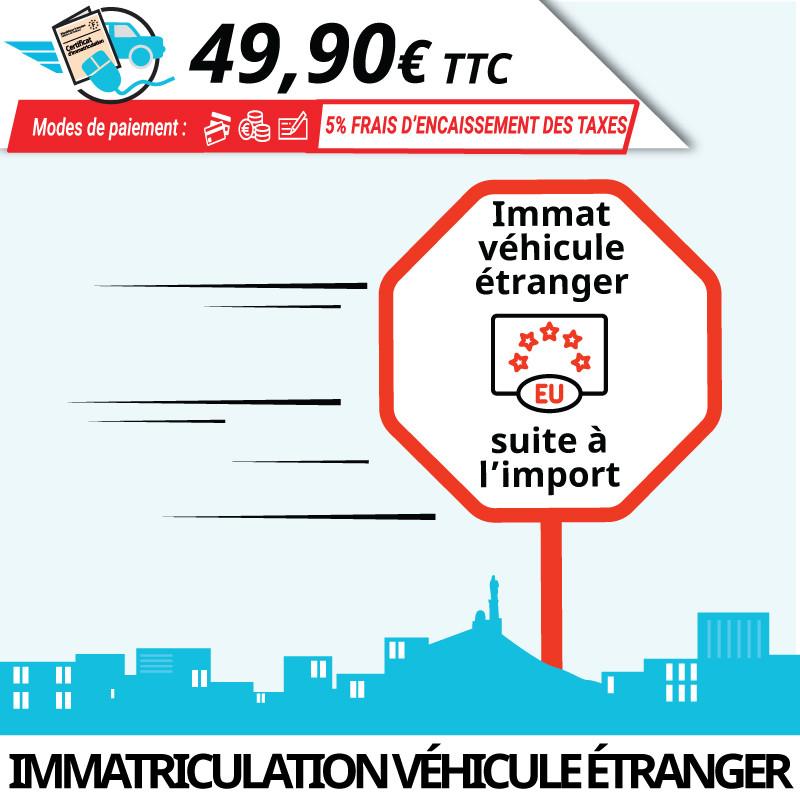 Immatriculation en France d'un véhicule étranger (import)