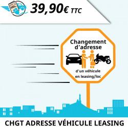 Changement d'adresse d'un véhicule en leasing ou en location